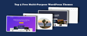 Top 5 free multipurpose wordpress themes