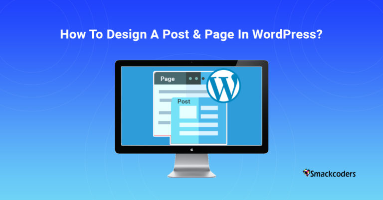 how-to-design-a-post-and-page-in-wp